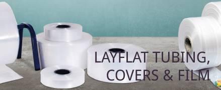 Layflat tubing, covers & film