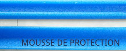 mousse de protection